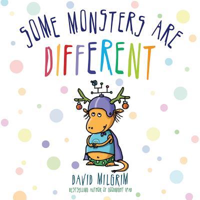Some Monsters Are Different By Milgrim, David/ Milgrim, David (ILT)
